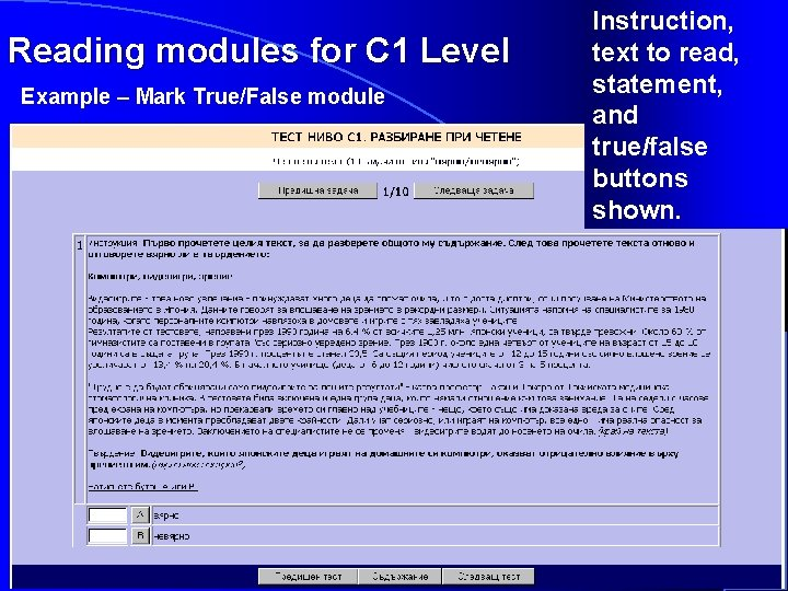 Reading modules for C 1 Level Example – Mark True/False module Instruction, text to
