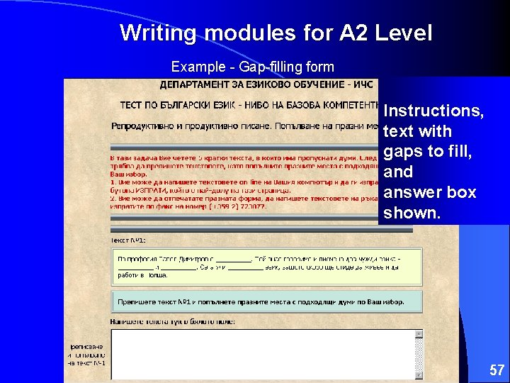 Writing modules for A 2 Level Example - Gap-filling form Instructions, text with gaps