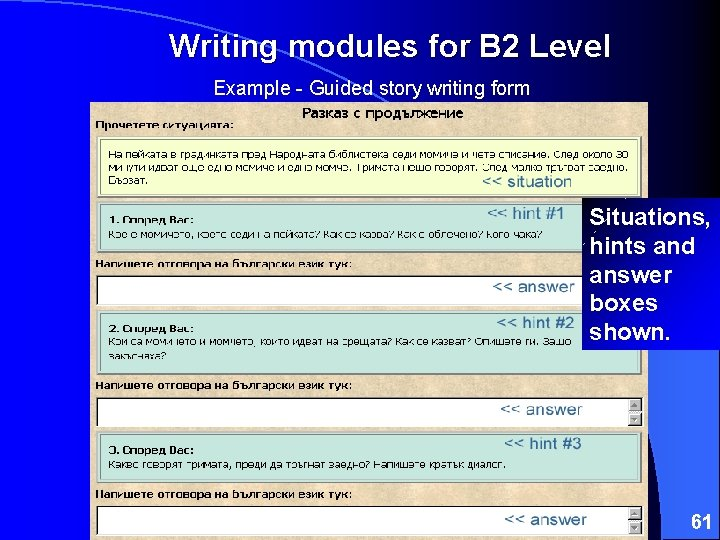 Writing modules for B 2 Level Example - Guided story writing form Situations, hints