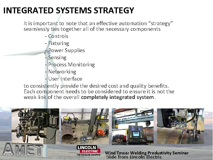 """INTEGRATED SYSTEMS STRATEGY It is important to note that an effective automation """"strategy"""" seamlessly"""