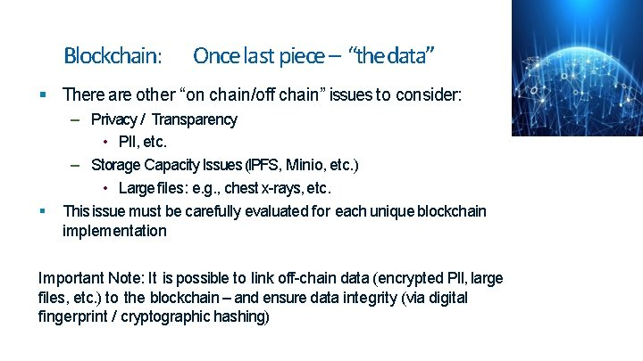 """Blockchain: Once last piece – """"the data"""" There are other """"on chain/off chain"""" issues"""