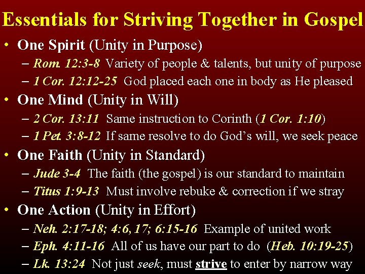 Essentials for Striving Together in Gospel • One Spirit (Unity in Purpose) – Rom.