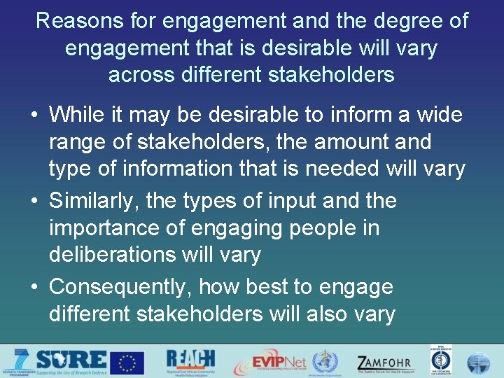 Reasons for engagement and the degree of engagement that is desirable will vary across