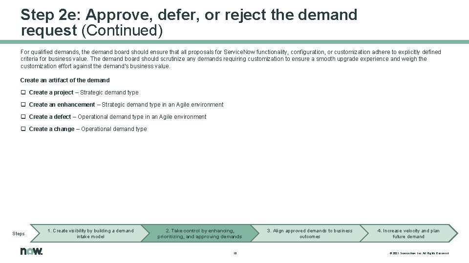 Step 2 e: Approve, defer, or reject the demand request (Continued) For qualified demands,