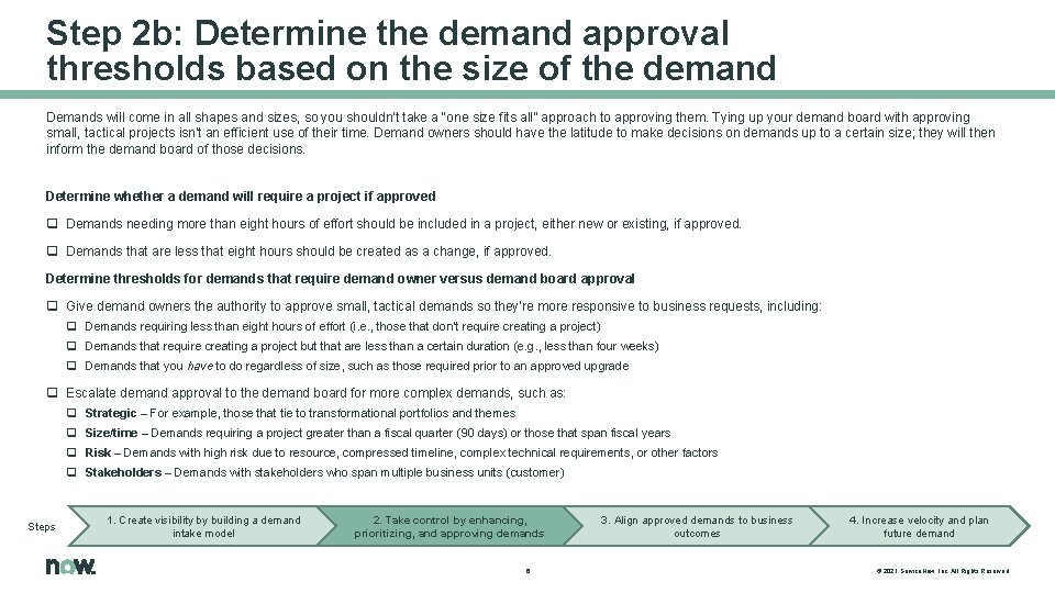 Step 2 b: Determine the demand approval thresholds based on the size of the