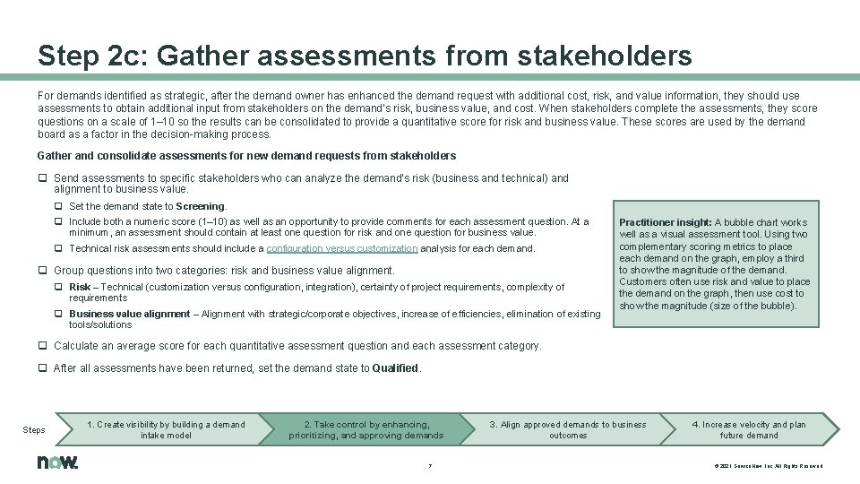 Step 2 c: Gather assessments from stakeholders For demands identified as strategic, after the