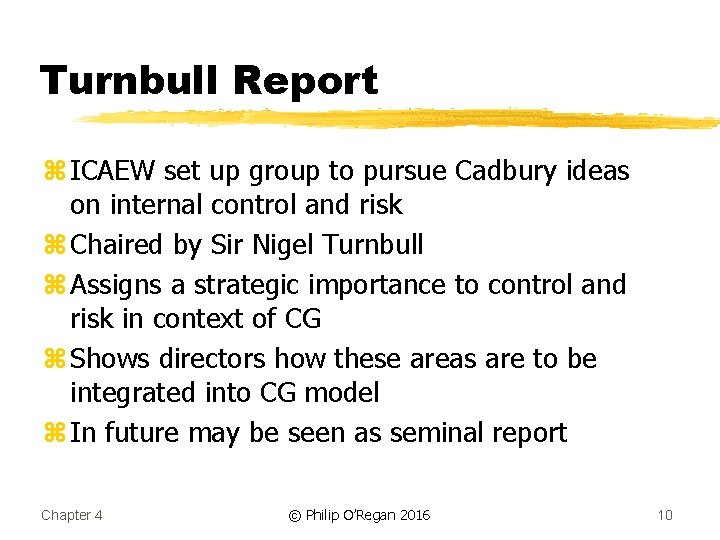 Turnbull Report z ICAEW set up group to pursue Cadbury ideas on internal control