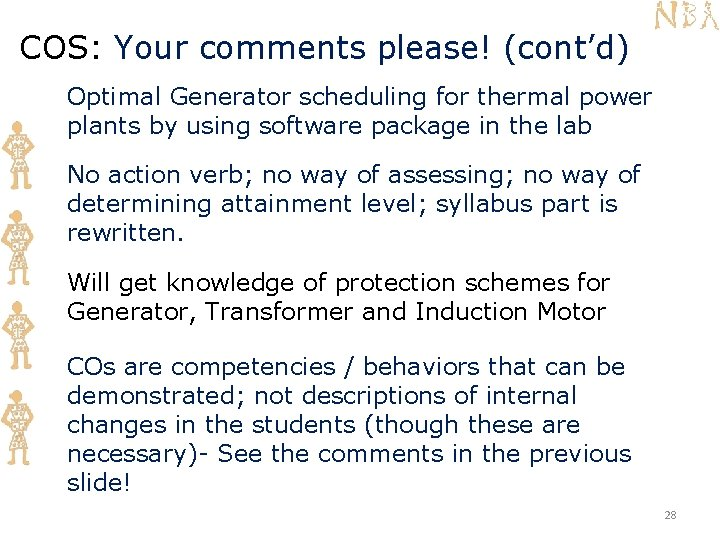 COS: Your comments please! (cont'd) Optimal Generator scheduling for thermal power plants by using
