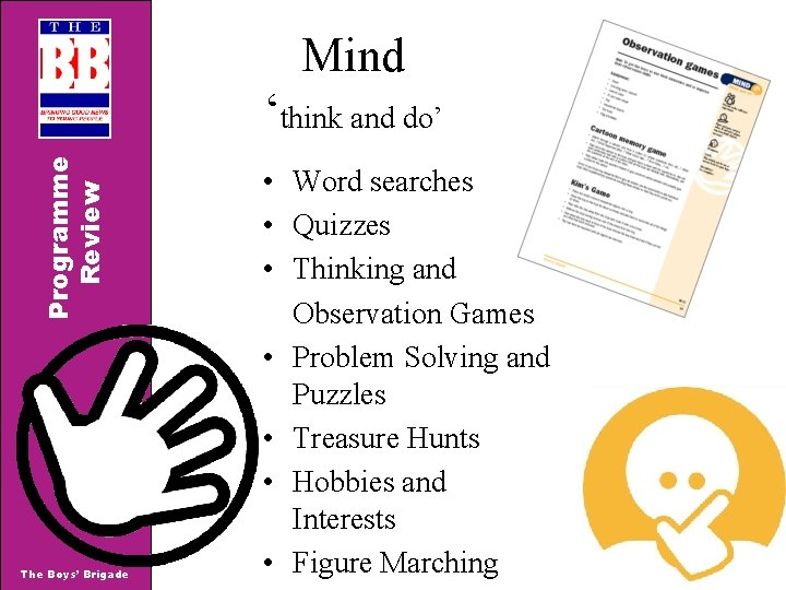 Mind Programme Review 'think and do' The Boys' Brigade • Word searches • Quizzes