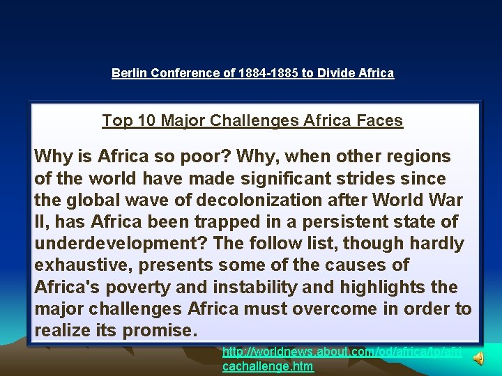 Berlin Conference of 1884 -1885 to Divide Africa Top 10 Major Challenges Africa Faces