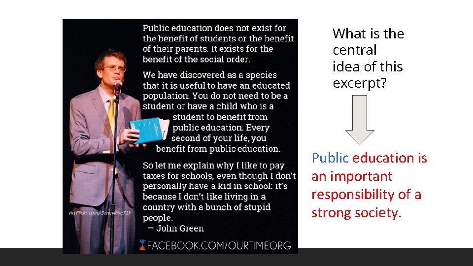 What is the central idea of this excerpt? Public education is an important responsibility
