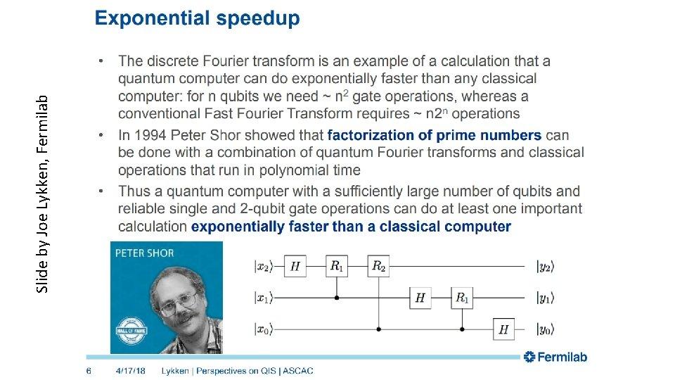 Slide by Joe Lykken, Fermilab