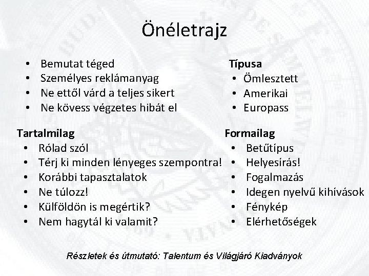 idegen kultúrák megismerésére előnyök)
