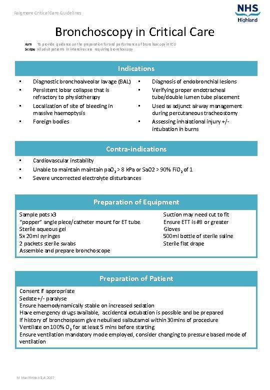 Raigmore Critical Care Guidelines Bronchoscopy in Critical Care Aim To provide guidance on the