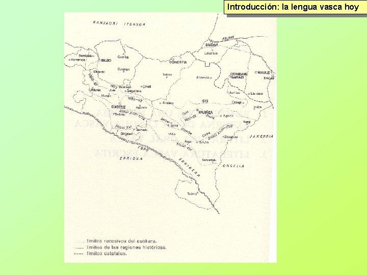 Introducción: la lengua vasca hoy