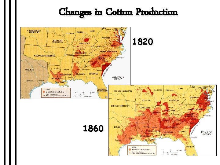 Changes in Cotton Production 1820 1860