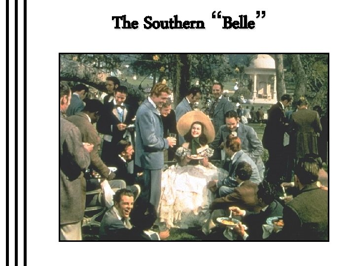 """The Southern """"Belle"""""""