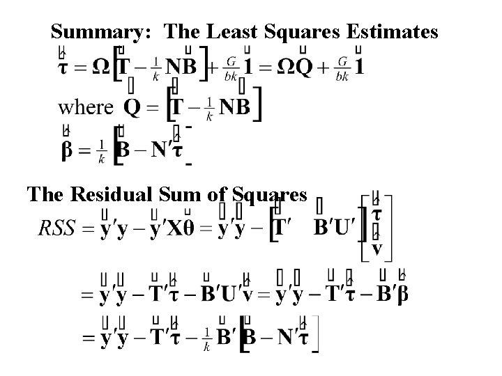 Summary: The Least Squares Estimates The Residual Sum of Squares
