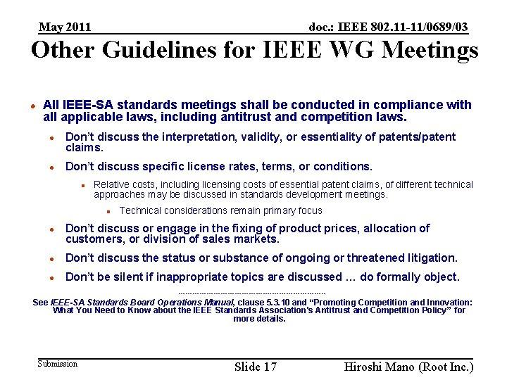 doc. : IEEE 802. 11 -11/0689/03 May 2011 Other Guidelines for IEEE WG Meetings