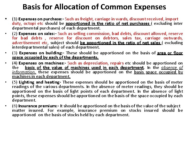 Basis for Allocation of Common Expenses • • • (1) Expenses on purchase: -