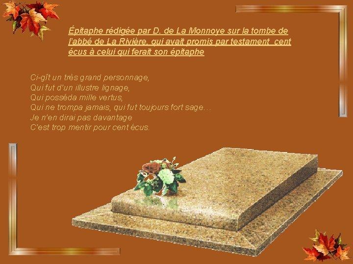 Épitaphe rédigée par D. de La Monnoye sur la tombe de l'abbé de La