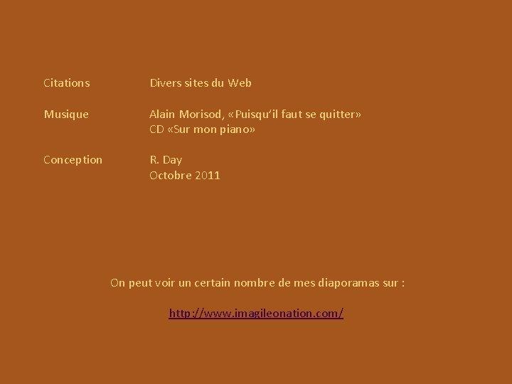Citations Divers sites du Web Musique Alain Morisod, «Puisqu'il faut se quitter» CD «Sur
