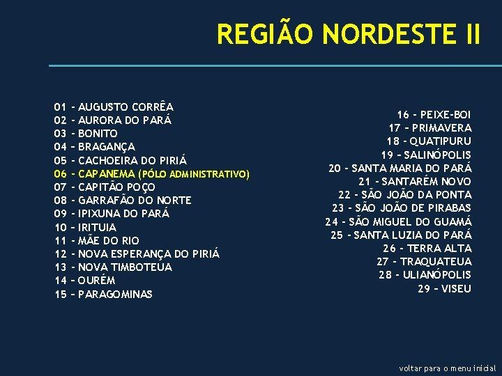 REGIÃO NORDESTE II 01 02 03 04 05 06 07 08 09 10 11