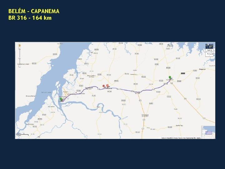 BELÉM – CAPANEMA BR 316 – 164 km