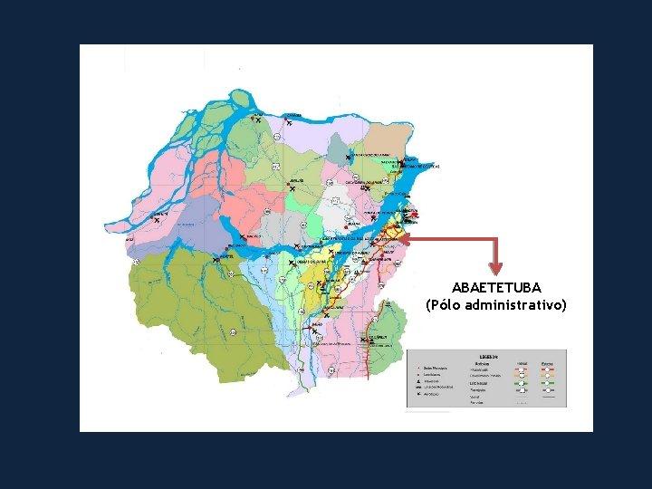 ABAETETUBA (Pólo administrativo)