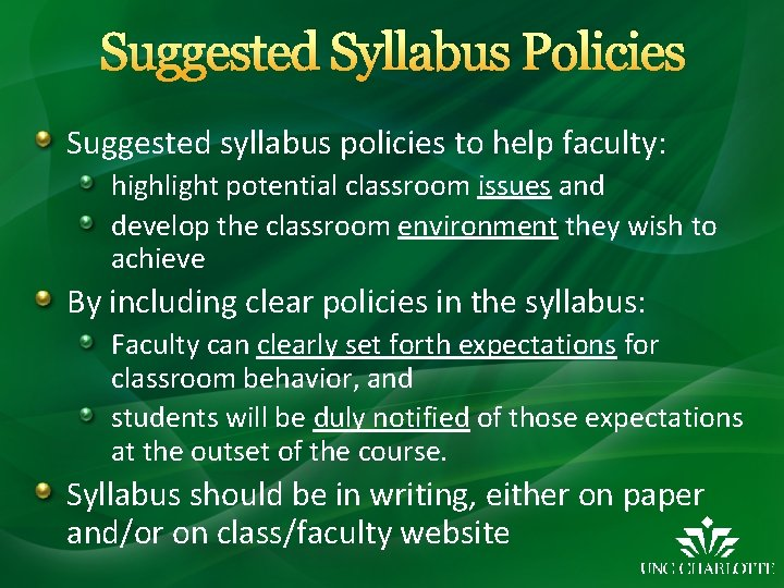Suggested Syllabus Policies Suggested syllabus policies to help faculty: highlight potential classroom issues and