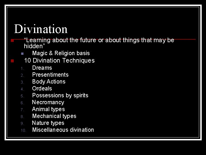 """Divination """"Learning about the future or about things that may be hidden"""" n Magic"""