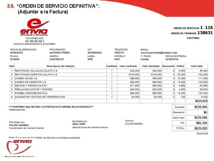"""3. 5. """"ORDEN DE SERVICIO DEFINITIVA"""": (Adjuntar a la Factura)"""