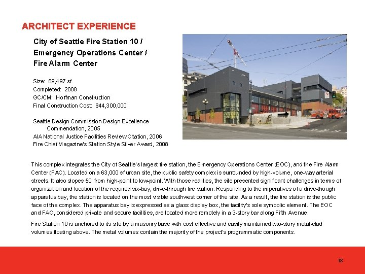 ARCHITECT EXPERIENCE City of Seattle Fire Station 10 / Emergency Operations Center / Fire