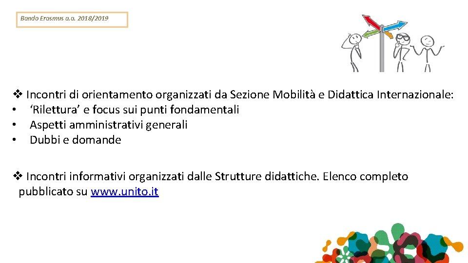 Bando Erasmus a. a. 2018/2019 Incontri di orientamento organizzati da Sezione Mobilità e Didattica