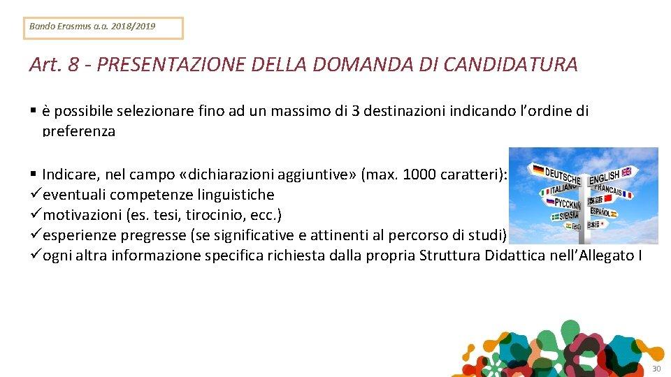 Bando Erasmus a. a. 2018/2019 Art. 8 - PRESENTAZIONE DELLA DOMANDA DI CANDIDATURA è