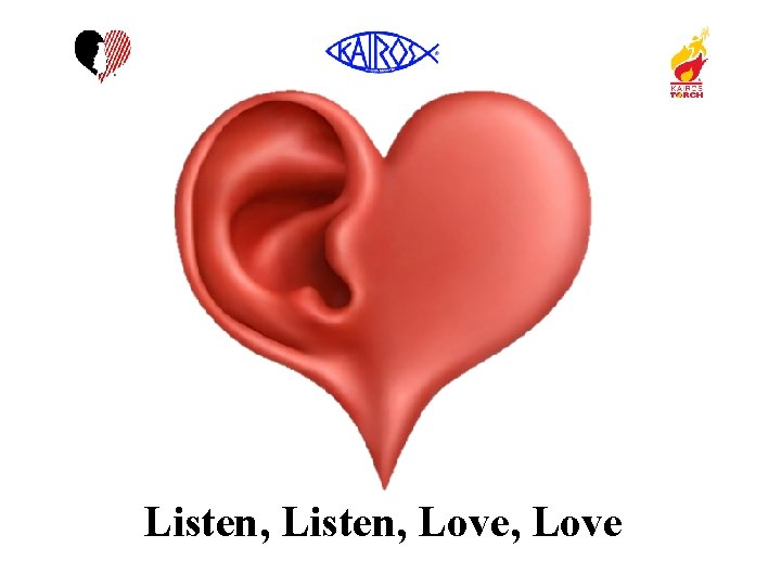 Listen, Love, Love