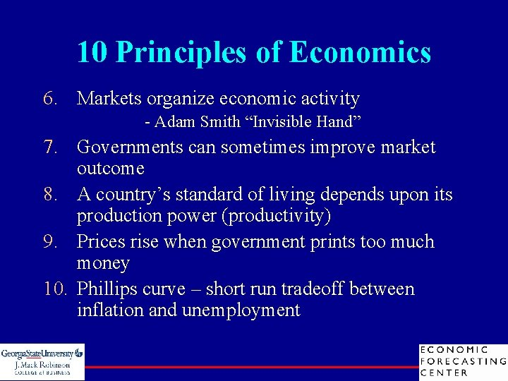 "10 Principles of Economics 6. Markets organize economic activity - Adam Smith ""Invisible Hand"""
