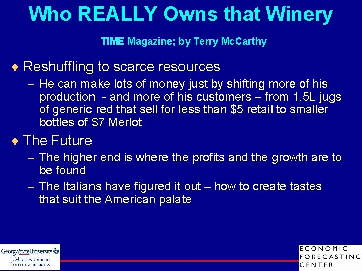 Who REALLY Owns that Winery TIME Magazine; by Terry Mc. Carthy ¨ Reshuffling to