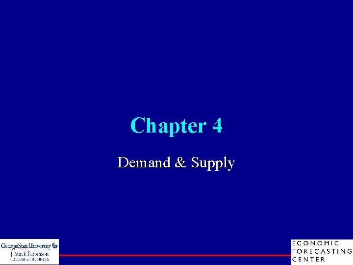 Chapter 4 Demand & Supply