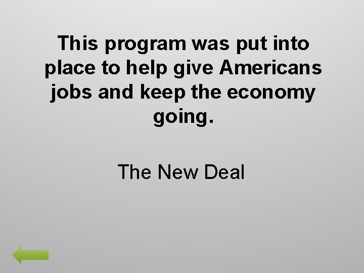 This program was put into place to help give Americans jobs and keep the