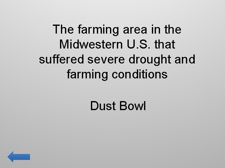 The farming area in the Midwestern U. S. that suffered severe drought and farming