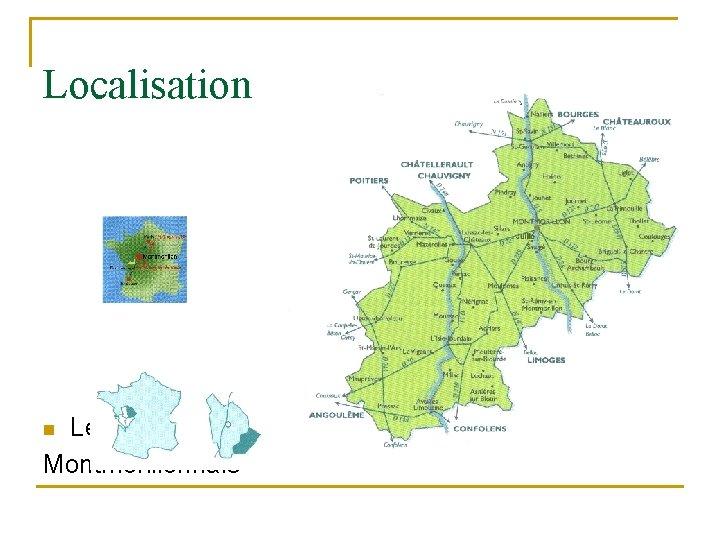 Localisation Le Pays Montmorillonnais n