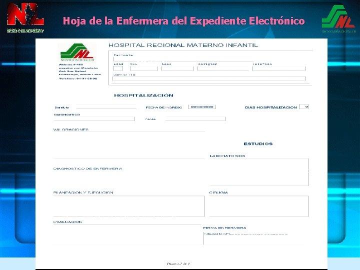 Hoja de la Enfermera del Expediente Electrónico R. N. MARIA HERNANDEZ Palidez generalizada, hipotónico,