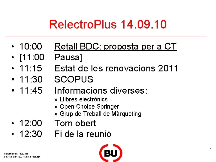 Relectro. Plus 14. 09. 10 • • • 10: 00 [11: 00 11: 15