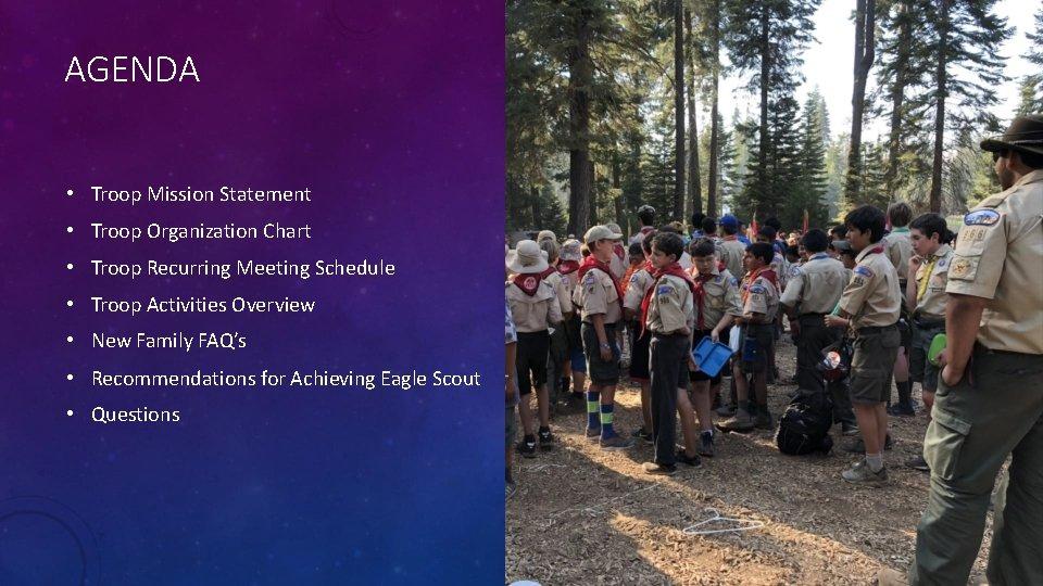 AGENDA • Troop Mission Statement • Troop Organization Chart • Troop Recurring Meeting Schedule
