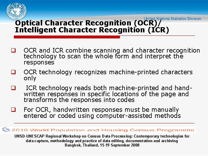 Optical Character Recognition (OCR)/ Intelligent Character Recognition (ICR) q OCR and ICR combine scanning