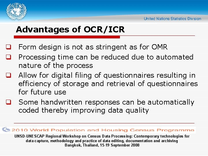 Advantages of OCR/ICR q Form design is not as stringent as for OMR q