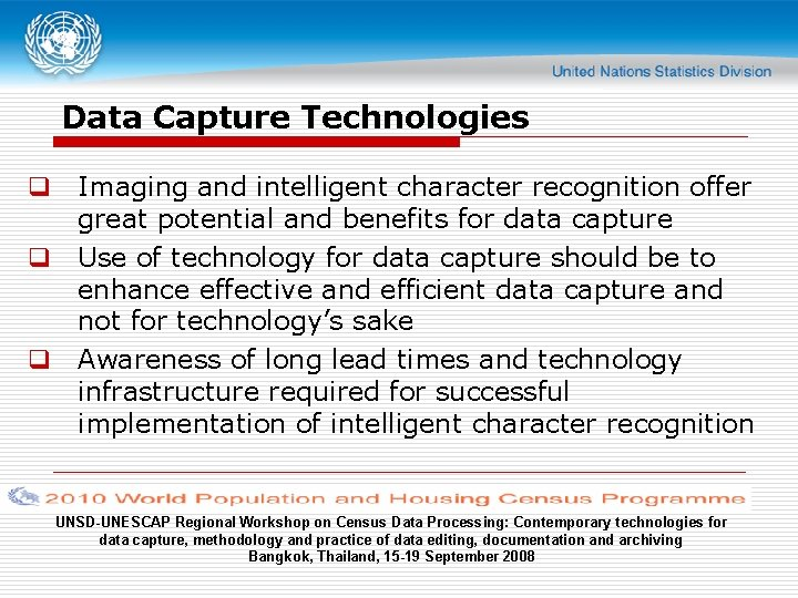 Data Capture Technologies q Imaging and intelligent character recognition offer great potential and benefits