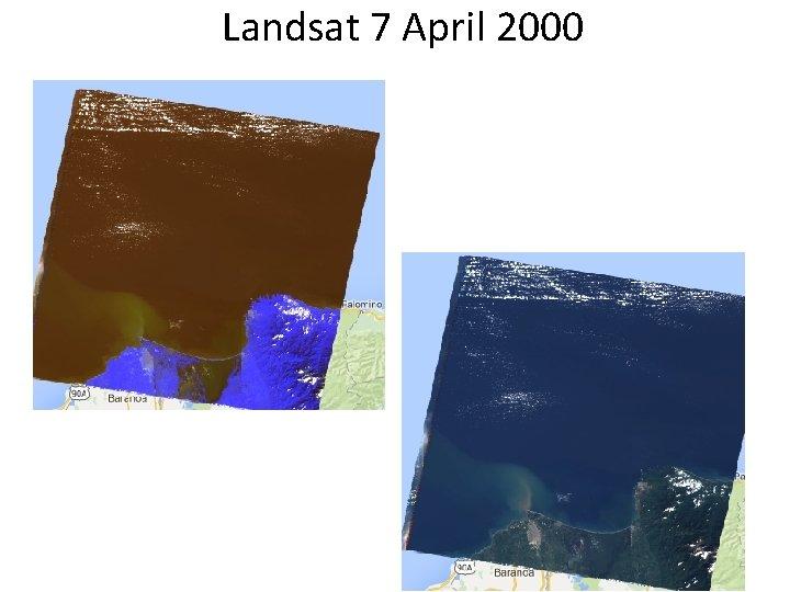 Landsat 7 April 2000