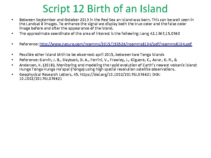 Script 12 Birth of an Island • Between September and October 2013 in the